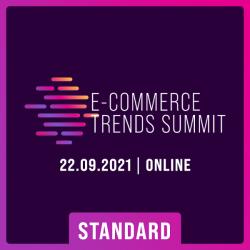 Konferencja E-commerce Trends Summit, 22.09.2021 – pakiet Standard