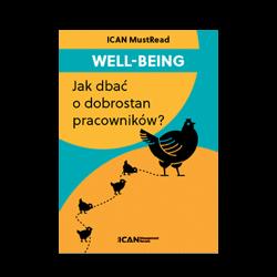 ICAN MustRead: Well-being. Jak dbać o dobrostan pracowników?